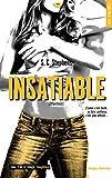 Insatiable T02 trilogie