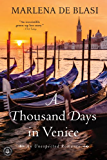 A Thousand Days in Venice: An Unexpected Romance (English Edition)