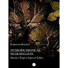 Introduzione al Silmarillion - Eternità e Tempo nell'opera di Tolkien