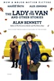 The Lady in the Van. Movie Tie-In: And Other Stories