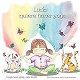 Lucía quiere hacer yoga