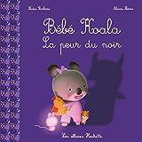 Telecharger Livres Bebe Koala La peur du noir (PDF,EPUB,MOBI) gratuits en Francaise