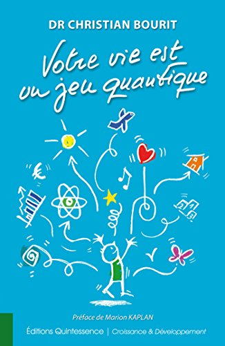 Votre vie est un jeu quantique