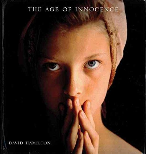 [(The Age of Innocence)] [By (author) Dr. David Hamilton] published on (May, 1995)