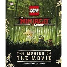 The Lego Ninjago Movie. The Making Of The Movie