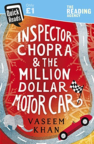 Inspector Chopra and the Million-Dollar Motor Car: A Baby Ganesh Agency short story (Quick Reads 2018) (English Edition) (1-dollar-shorts)
