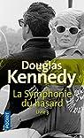 La Symphonie du hasard Livre 3 par Kennedy