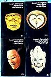 Die Masken Gottes: Band 1: Mythologie der Urvölker. Band 2: Mythologie des Ostens. Band 3: Mythologie des Westens. Band 4: Schöpferische Mythologie - Joseph Campbell