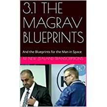 3.1 THE MAGRAV BLUEPRINTS: And the Blueprints for the Man in Space (Keshe foundation Workshops Year 3 Book 1) (English Edition)