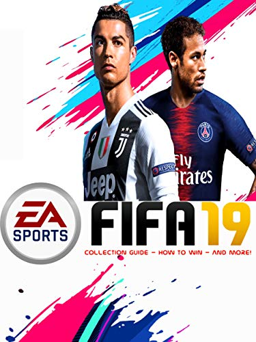 FIFA 19 Collection Guide - How to win - And More! (English Edition)