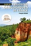 Guide des curiosités géologiques de France
