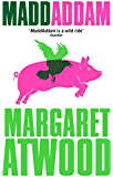 MaddAddam (English Edition)