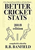 #8: Better Cricket Stats: 2018 Edition