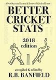 #9: Better Cricket Stats: 2018 Edition