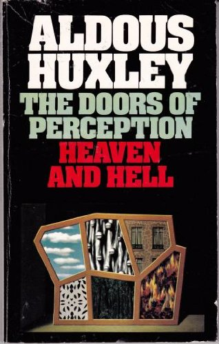 The Doors of Perception - Heaven and Hell