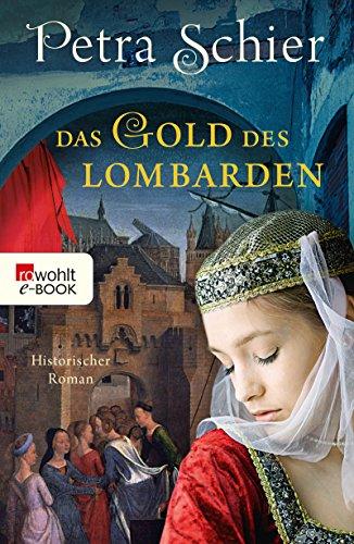 Das Gold des Lombarden (Die Lombarden-Reihe 1)