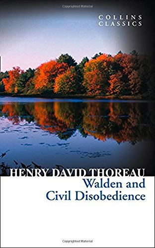 Walden and Civil Disobedience (Collins Classics) por Henry David Thoreau