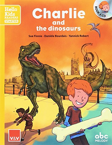 CHARLIE AND THE DINOSAURS (HELLO KIDS)