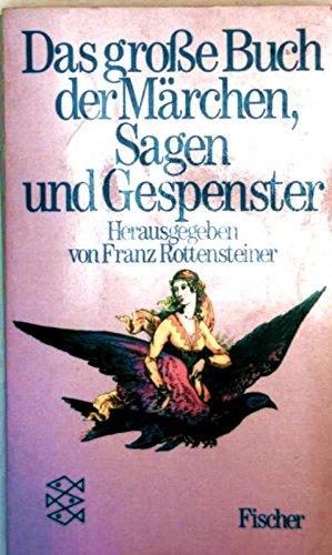 Das große Buch der Märchen, Sagen und Gespenster