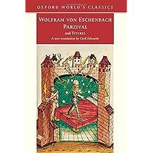 Parzival and Titurel (Oxford World's Classics) by Wolfram von Eschenbach (2009-03-26)