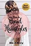#8: How to Braid Hairstyles DIY: Step by Step Hair Braiding Instructions Tutorials Guide Beauty Fashion Create Easy Hairstyles Wedding Photobook Party (Braid ... Long Hair, Hair Wedding, Fashion 1)