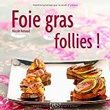 Foie gras follies