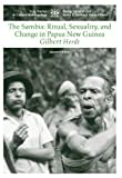 The Sambia: Ritual, Sexuality, and Change in Papua New Guinea (Case Studies in Cultural Anthropology) 2nd (second) Edition by Herdt, Gilbert (2005) -