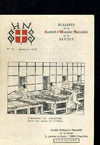 BULLETIN DE LA SOCIETE D'HISTOIRE NATURELLE DE LA SAVOIE / N°71 - JAnvier 1976 / Evolution d'un cristal de neige du flocon glacier - Avalanches et refroidisselements des climats etc... par COLLECTIF