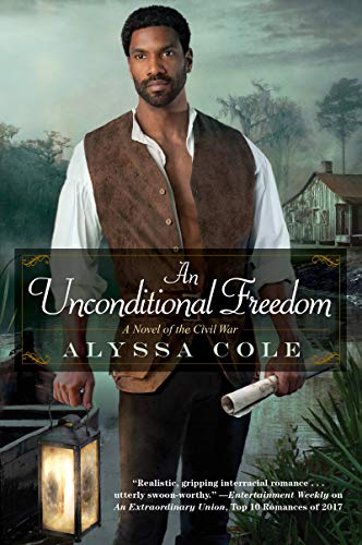 An Unconditional Freedom (The Loyal League)