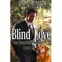Blind Love (Donatelli Family Series Book 2)
