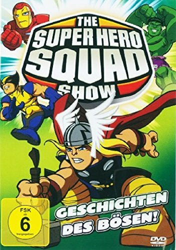 The Super Hero Squad Show - Geschichten des Bösen (Episode 17-21)
