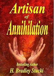 Artisan of Annihilation (English Edition)