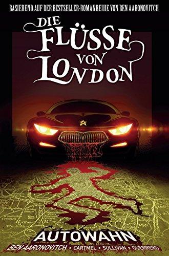 Die Flüsse von London - Graphic Novel: Bd. 1: Autowahn