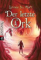Der letzte Ork (Die Elfen-Saga, Band 2)