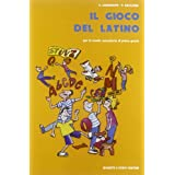 Il gioco del latino. Per la Scuola media