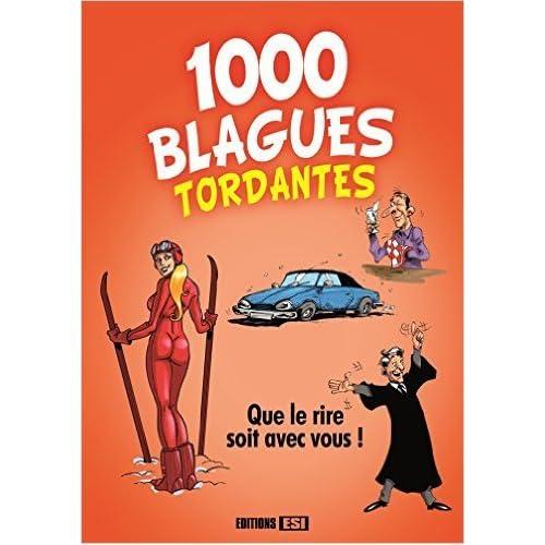 1 000 blagues tordantes de Editions ESI ( 5 juin 2015 )