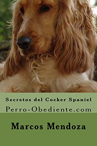 Secretos del Cocker Spaniel: Perro-Obediente.com