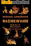 Rachewahn: Kriminalroman