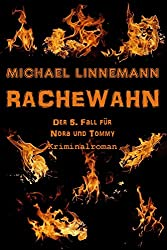 Rachewahn: Kriminalroman (German Edition)