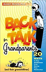 Backtalk for Grandparents and Their Grandchildren by Audrey Ricker (2001-09-01)