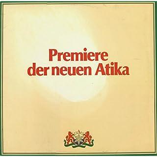Unknown Artist: Premiere Der Neuen Atika - LP