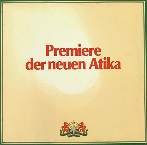Unknown Artist: Premiere Der Neuen Atika LP