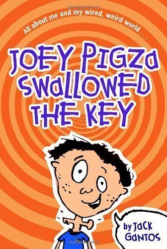 Joey Pigza Swallowed the Key (Corgi Yearling books) by Jack Gantos (2000-09-01)