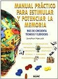 Manual práctico para estimular y potenciar la memoria