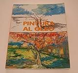 Pintura Al Oleo Para Principiantes by Francisco Asensio Cerver (1999-01-01)