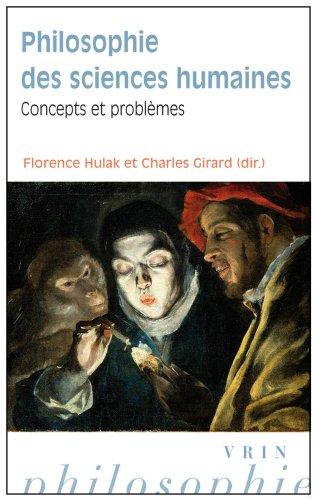 Philosophie des sciences humaines. Concepts et problèmes