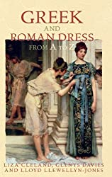 Greek and Roman Dress from A to Z (The Ancient World from A to Z) by Liza Cleland (2007-11-01)