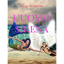 L'uomo sirena (Italian Edition)