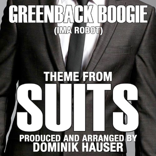 Suits: Greenback Boogie - (From the Original TV Series Score)