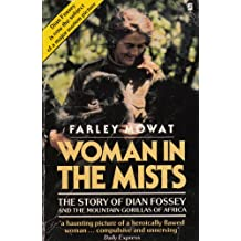 Woman in the Mists: Story of Dian Fossey and the Mountain Gorillas of Africa